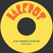 Just Groove With Me Song