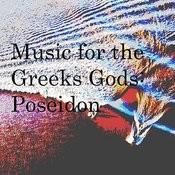 Music For The Greeks Gods: Poseidon Songs
