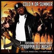 Cold N Da Summer Songs