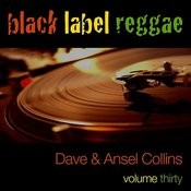 Black Label Reggae-Dave And Ansel Collins-Vol. 30 Songs