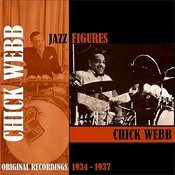 Jazz Figures / Chick Webb (1934-1937) Songs
