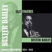 Jazz Figures / Buster Bailey (1924-1942) Songs
