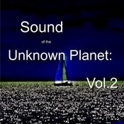 Sound Of The Unknown Planet: Vol.2 Songs