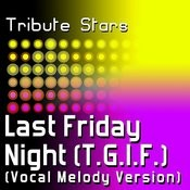 Katy Perry - Last Friday Night (T.G.I.F.) (Vocal Melody Version) Songs