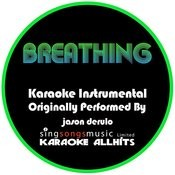 Breathing (Originally Performed By Jason Derulo) [Instrumental Audio Version] Songs