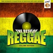 Best Of Reggae Volume 16 Songs