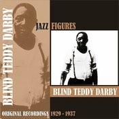 Jazz Figures / Blind Teddy Darby, (1929 - 1937) Songs