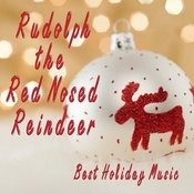 Best Holiday Music - Rudolph The Red Nosed Reindeer Songs