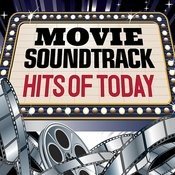 Movie Soundtrack Hits Of Today Songs