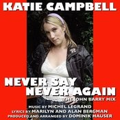 Never Say Never Again - Title Song From The Motion Picture By Michel Legrand Songs