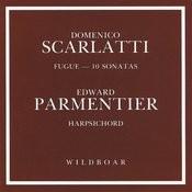 Scarlatti: Fugue & Ten Sonatas For Harpsichord Songs