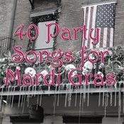 40 Party Songs For Mardi Gras Songs