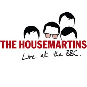 The Housemartins - Live At The BBC (BBC Version) Songs