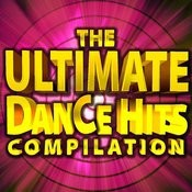 The Ultimate Dance Hits Compilation Songs