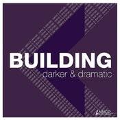Building - Darker & Dramatic Songs