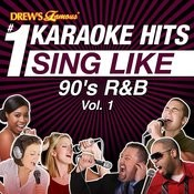 Drew's Famous #1 Karaoke Hits: Sing Like 90's R&B, Vol. 1 Songs