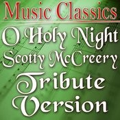 O Holy Night (Scotty Mccreery Tribute Version) Song