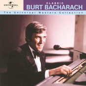 Classic Burt Bacharach - The Universal Masters Collection Songs