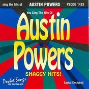 The Hits Of Austin Powers (Shaggy Hits!) Songs
