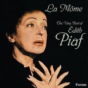 La Mome: The Very Best Of Edith Piaf Songs