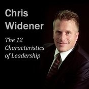 The 12 Characteristics Of Leadership: Winning With Influence Series Song