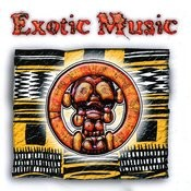 Exotic Music Songs