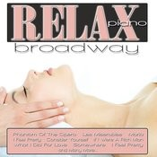 Relax Piano: Broadway Songs