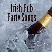 Irish Pub Party Songs Songs
