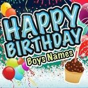Happy Birthday - Boys Names Songs