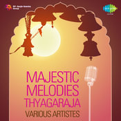 Majestic Melodies - Thyagaraja (various Artistes) Songs