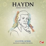 Haydn: German Dance No. 3 In G Major (Digitally Remastered) Songs