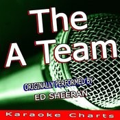 The A Team (Originally Performed By Ed Sheeran) Songs