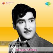 Bangaru Chellelu Songs