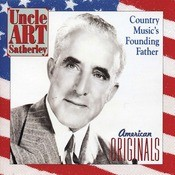 Uncle Art Satherley: Country Music's Founding Father Songs