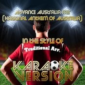 Advance Australia Fair (National Anthem Of Australia) [In The Style Of Traditional Arr.] [Karaoke Version] - Single Songs
