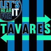 Let's Hear It For Tavares Songs