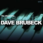The Absolutely Essential Dave Brubeck Songs