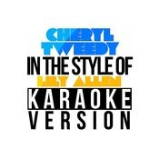Cheryl Tweedy (In The Style Of Lily Allen) [Karaoke Version] - Single Songs