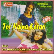Tor Naina Katari Songs
