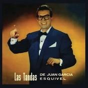 Las Tandas De Juan Garca Esquivel Songs