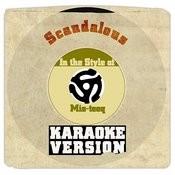 Scandalous (In The Style Of Mis-Teeq) [Karaoke Version] Song
