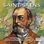 Saint-Saëns: Greatest Hits Songs