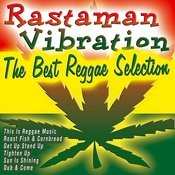 Rastaman Vibration The Best Reggae Selection Songs