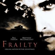 Frailty (Original Motion Picture Soundtrack) [Digitally Remastered] Songs
