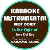West Coast (In The Style Of Lana Del Rey) [Karaoke Instrumental Version] - Single Songs