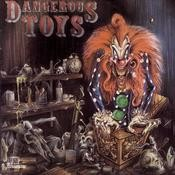 Dangerous Toys Songs