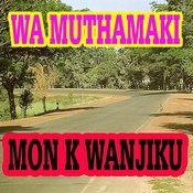 Wa Muthamaki Songs