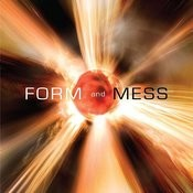 Form And Mess Songs