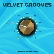 Velvet Grooves Volume Zen! Songs