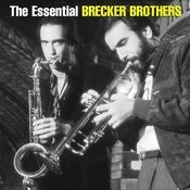 The Essential Brecker Brothers Songs
